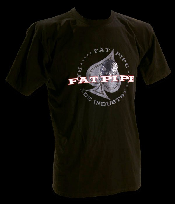 Fatpipe T-Shirt BadAce
